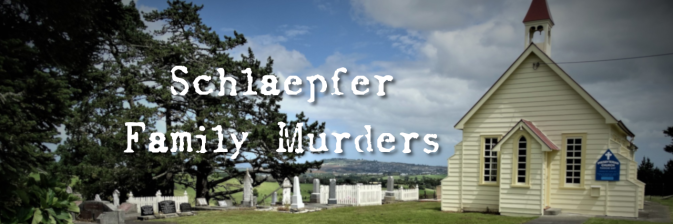 Case 3: Schlaepfer Family Murders