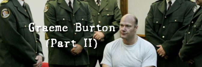 Case 8: Graeme Burton (PART II)