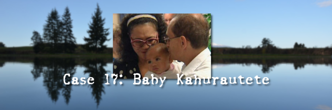 Case 17: Baby Kahurautete